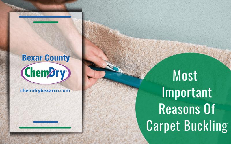 Reasons Of Carpet Buckling