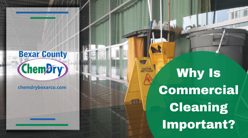 Why Is Commercial Cleaning Important